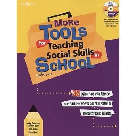 More Tools for Teaching Social Skills in School : Lesson Plans, Role Plays, Activities, Worksheets and Posters to Improve Student (Teaching Social Skills To Kids With Aspergers)