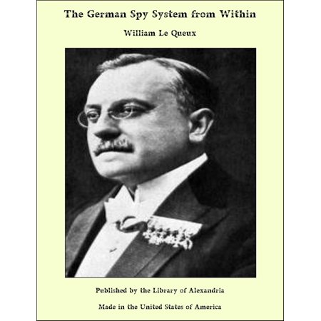 The German Spy System from Within - eBook ()
