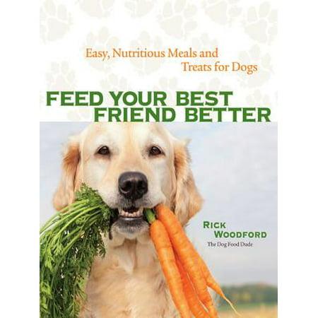 Feed Your Best Friend Better - eBook
