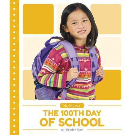 The 100th Day of School - 100th Day Of School Books