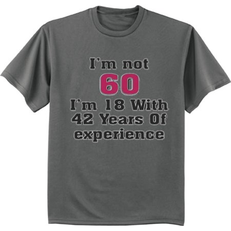 Funny 60th Birthday Gag Gifts T-shirt Big and Tall Graphic