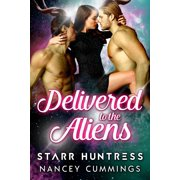 Delivered to the Aliens - eBook