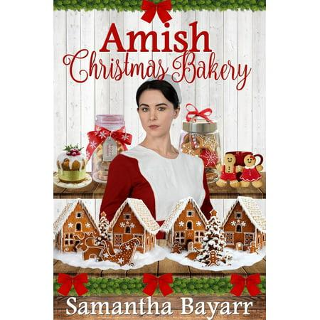 Amish Christmas Bakery: Four Amish Romance Stories - eBook ()