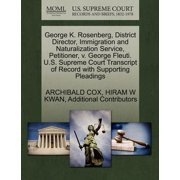 George K. Rosenberg, District Director, Immigration and Naturalization Service, Petitioner, V. George Fleuti. U.S. Supreme Court Transcript of Record with Supporting Pleadings