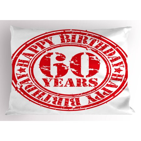 60th Birthday Pillow Sham Abstract Grunge Style Happy Sixty Party Theme Retro Stamp Slogan Print, Decorative Standard Size Printed Pillowcase, 26 X 20 Inches, Red and White, by Ambesonne](60 Birthday Themes)