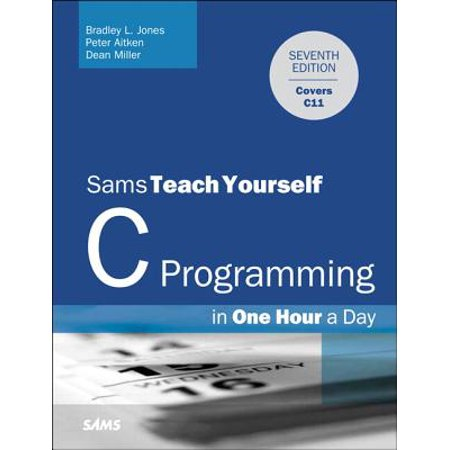 C Programming in One Hour a Day](Teach Yourself C)
