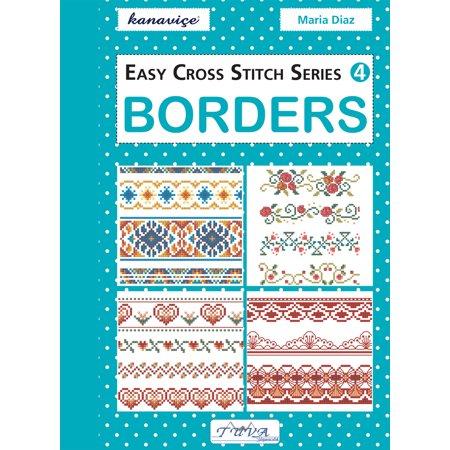 Easy Cross Stitch Series 4: Borders