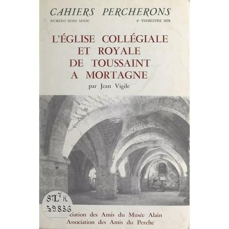 L'église collégiale et royale de Toussaint à Mortagne - eBook - Halloween Et Toussaint