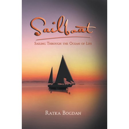 Sailboat: Sailing Through the Ocean of Life -