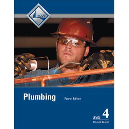 Plumbing: Level Four Trainee Guide