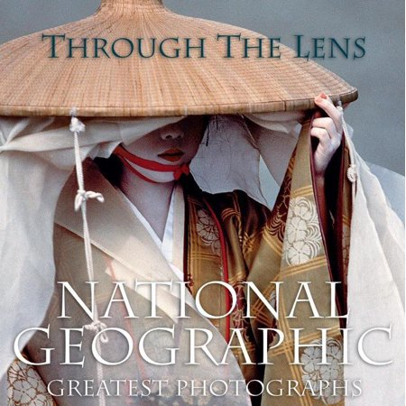 National Geographic Collectors (Through the Lens: National Geographic's Greatest Photographs )