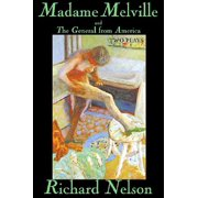Madame Melville and the General from America : Two Plays