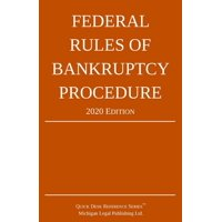 Federal Rules of Bankruptcy Procedure; 2020 Edition: With Statutory Supplement (Paperback)