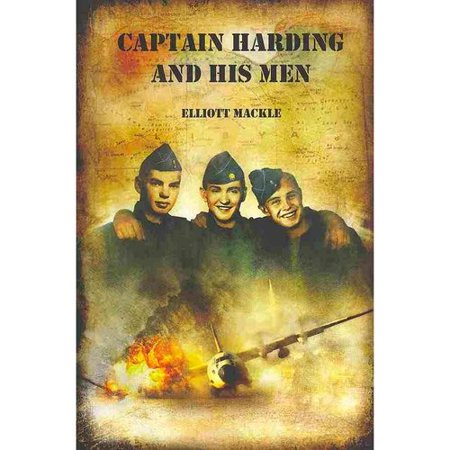 Captain Harding And His Men