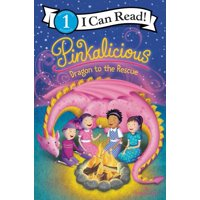 I Can Read Level 1: Pinkalicious: Dragon to the Rescue (Paperback)