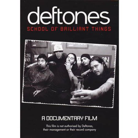 Deftones: School Of Brilliant Things