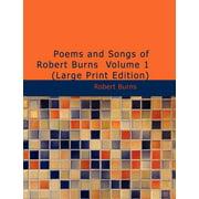 Poems and Songs of Robert Burns Volume 1