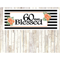Number 60- 60th Birthday Anniversary Party Blessed Years Wall Decoration Banner 10 x 50inches