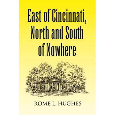 East of Cincinnati, North and South of Nowhere - eBook - Halloween Days Out North East