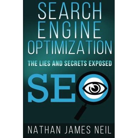 Search Engine Optimization  The Lies And Secrets Exposed