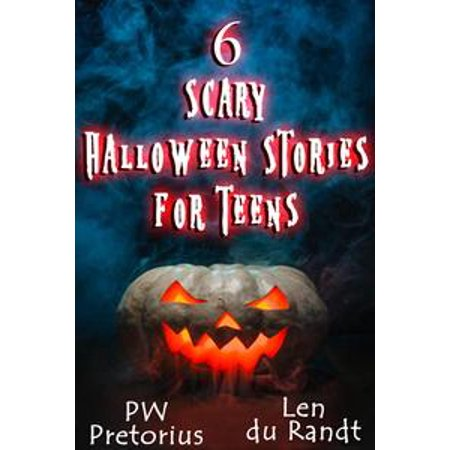6 Scary Halloween Stories for Teens - eBook - Scary Books For Halloween