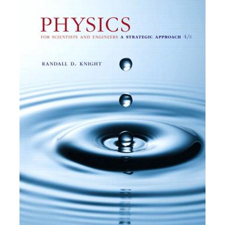 Physics for Scientists and Engineers : A Strategic Approach, Standard Edition (CHS (Physics For Scientists And Engineers 3rd Edition Answers)