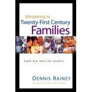 Swindoll Leadership Library: Ministering to Twenty-First Century Families (Hardcover)