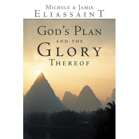 Glory Plan (God's Plan and the Glory Thereof - eBook)