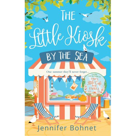 The Little Kiosk By The Sea: A Perfect Summer Beach Read - eBook (Garten Kiosk)