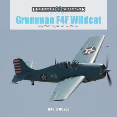 - Grumman F4F Wildcat : Early WWII Fighter of the US Navy
