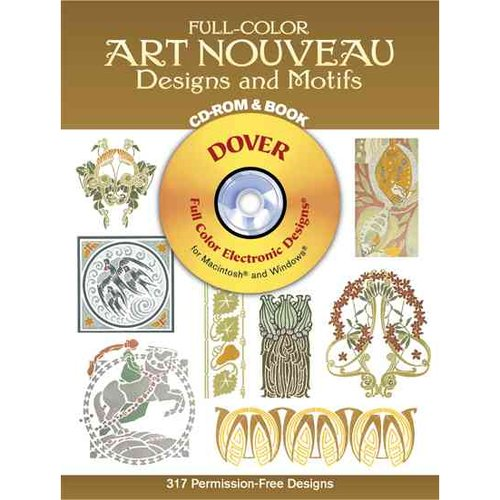 Full-Color Art Nouveau Designs and Motifs: 300 Differenct Permission-Free Designs