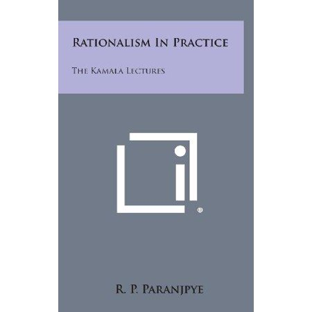 Rationalism In Practice  The Kamala Lectures