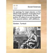 An Apology for Negro Slavery - Paperback
