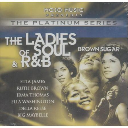 Ladies Of Soul & R&B - Brown Sugar
