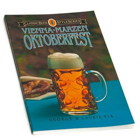 Classic Beer Style Series: Vienna, Marzen, Oktobefest (Old Vienna Beer)
