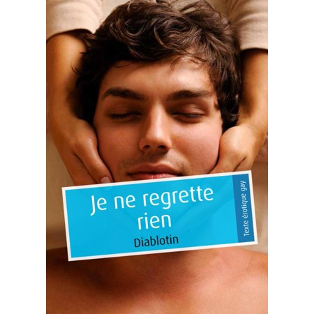 Je ne regrette rien (pulp gay) - eBook