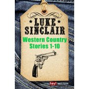 Western Country Stories, Band 1 bis 10 - eBook