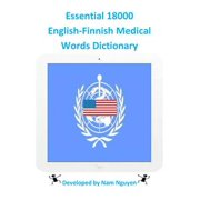 Essential 18000 English-Finnish Medical Words Dictionary - eBook