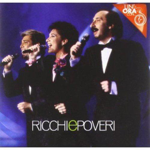 Ricchi E Poveri - Un'Ora Con [CD]