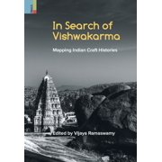 In Search of Vishwakarma: Mapping Indian Craft Histories (Hardcover)