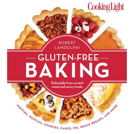 COOKING LIGHT THE GLUTEN-FREE BAKING BOOK: DELECTA