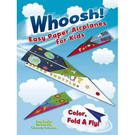 Whoosh! Easy Paper Airplanes for Kids : Color, Fold and - Colors For Kids