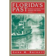 Florida's Past: Florida's Past, Vol 3 : People and Events That Shaped the State (eBook)