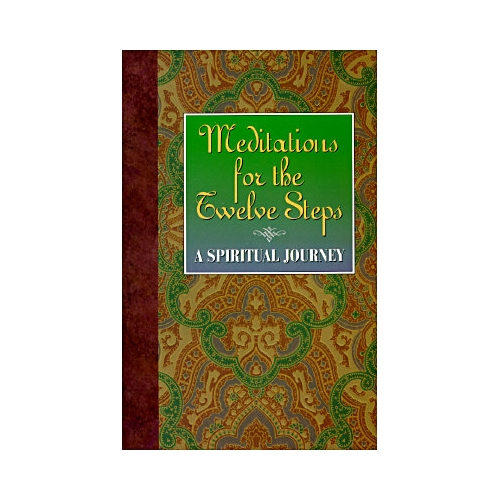 Meditations for the Twelve Steps: A Spiritual Journey/Friends in Recovery With Jerry S.
