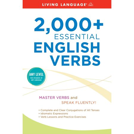 2,000+ Essential English Verbs (500 Verbs In English With Three Forms)