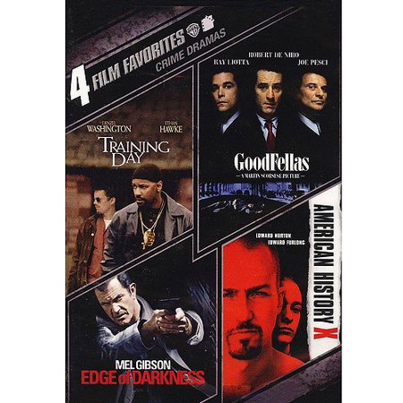 4 Film Favorites  Crime Drama   Training Day   Goodfellas   American History X   Edge Of Darkness  Widescreen