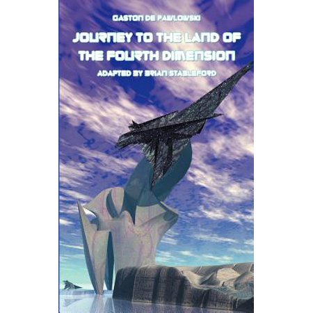 Journey to the Land of the Fourth Dimension by