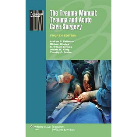 The Trauma Manual: Trauma and Acute Care Surgery -