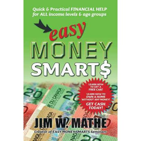 Easy Money Smarts  Quick And Practical Financial Help For All Income Levels And Age Groups
