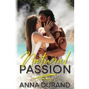 Au Naturel: Natural Passion (Series #1) (Paperback)
